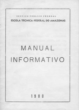 CODI-UNIPER_m0095p01 - Manual Informativo da Escola Técnica Federal do Amazonas, 1980